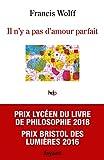 Il n'y a pas d'amour parfait (Histoire de la Pensée) - Format Kindle - 3,99 €