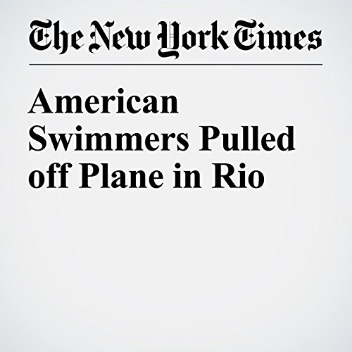 American Swimmers Pulled off Plane in Rio audiobook cover art
