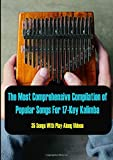 The Most Comprehensive Compilation of Popular Songs For 17-Key Kalimba (35 Songs With Play-Along Videos)