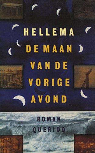 De maan van de vorige avond (Dutch Edition)