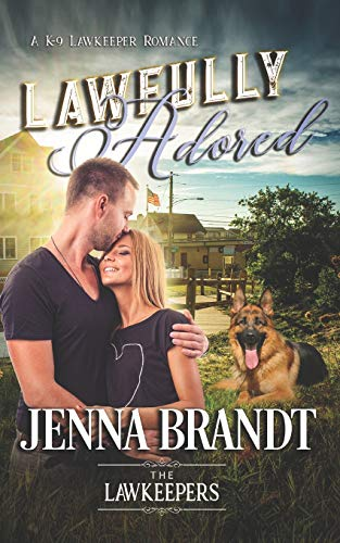Lawfully Adored: Inspirational Christian Contemporary (K-9 Lawkeeper Romance)