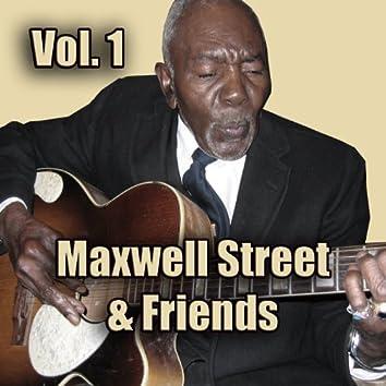 Maxwell Street & Friends, Vol. 1