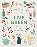 Live Green: 52 Steps for a More Sustainable Life green hardcover book