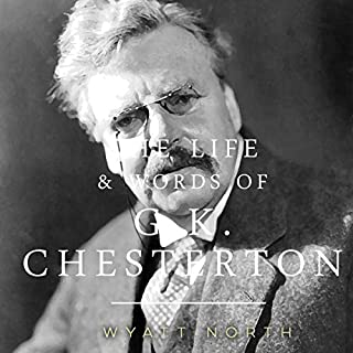 The Life and Words of G. K. Chesterton audiobook cover art