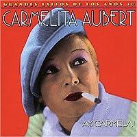Ay Carmela by Carmelita Aubert (2004-11-16)