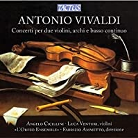 Concertos for Two Violins Strings & Continuo