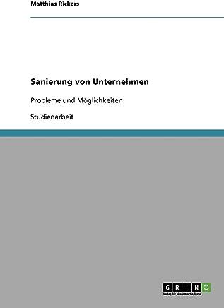 Sanierung von Unternehmen: Probleme und Möglichkeiten