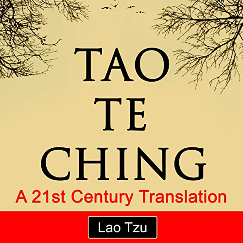 Tao Te Ching: A 21st Century Translation audiobook cover art