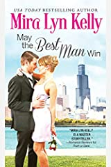 May the Best Man Win (The Wedding Date Book 1) Kindle Edition
