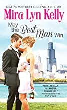 May the Best Man Win (The Wedding Date Book 1)