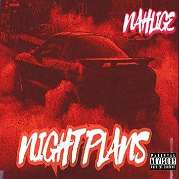 Night Plans