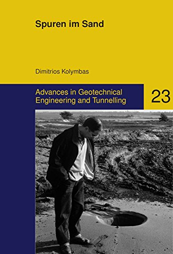 Spuren im Sand (Advances in Geotechnical Engineering and Tunneling, Band 23)
