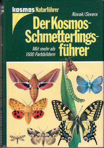 Der Kosmos-Schmetterlingsführer. Die europäischen Tag- und Nachtfalter. Mit Raupen, Puppen und Futterpflanzen