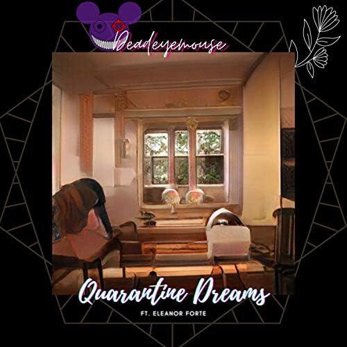 Deadeyemouse feat. Eleanor Forte