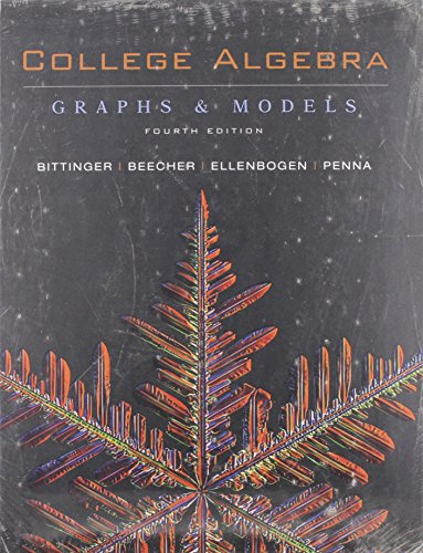 College Algebra plus MyMathLab Student Access Kit for College Algebra: Graphs and Models (4th Edition)