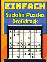 Einfaches Sudoku: Sudoku-Raetsel-Buch