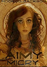 Aimy Micry: The Graphic Novel
