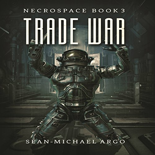 Trade War: Necrospace, Book 3 Titelbild