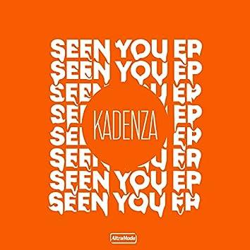 Seen You EP