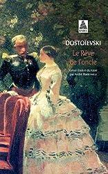 Le Rêve de l'oncle de Fédor Dostoïevski