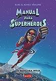 Manual para superhéroes. la Máscara Roja: (HARPERKIDS): (Superheroes Guide: The Red Mask - Spanish Edition): 2