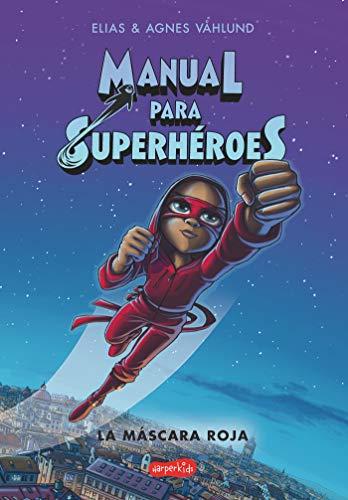 Manual para superhéroes. la Máscara...