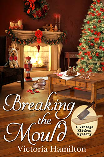 Breaking the Mould (A Vintage Kitchen Mystery Book 8)