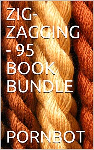 ZIG-ZAGGING - 95 BOOK BUNDLE (English Edition)