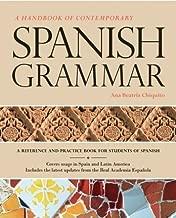 A Handbook of Contemporary Spanish Grammar by ana Beatriz Chiquito (2012-05-04)