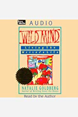 Wild Mind: Living the Writer's Life Audible Audiobook