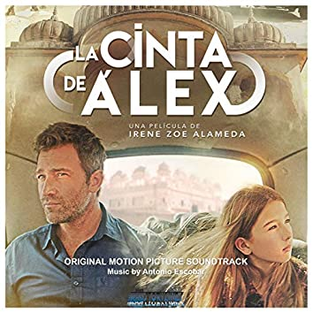 La cinta de Álex (Official Motion Picture Soundtrack)