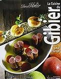 La cuisine du gibier a poil d'europe by Violier Benoit (2013-11-13) - Favre (2013-11-13) - 13/11/2013
