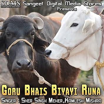 Goru Bhais Biyayi Runa