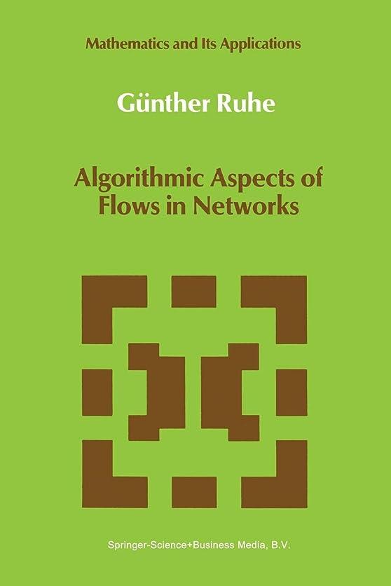 道を作る句読点持参Algorithmic Aspects of Flows in Networks (Mathematics and Its Applications)
