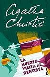 La muerte visita al dentista (Biblioteca Agatha Christie)