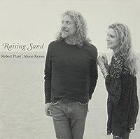 Raising Sand by Robert Plant and Alison Krauss (2007-10-23)