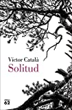Solitud (El Balancí) (Catalan Edition)