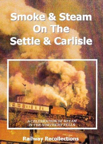 Smoke & Steam - On The Settle & Carlisle Railway