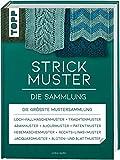 Strickmuster. Die Sammlung.: 500 Muster: Ajourmuster, Zopfmuster, Keltische Motive, Patentmuster u.v.m. (Standardwerk)