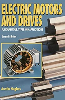 Electric Motors and Drives, Second Edition 2nd edition by Hughes, Austin (1993) Paperback