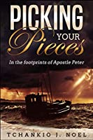 Picking Your Pieces: In the footprints of Apostle Peter