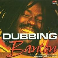 Dubbing With the Banton by Buju Banton (2000-09-19)