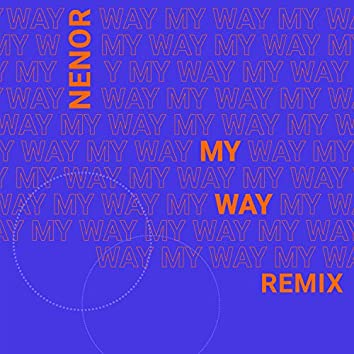My Way - Remix