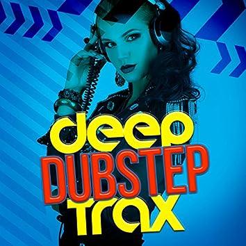 Deep Dubstep Trax