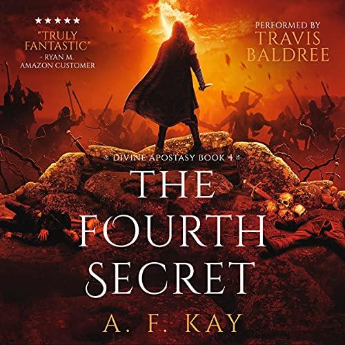 The Fourth Secret: A Fantasy LitRPG Adventure (Divine Apostasy, Book 4)