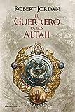 El guerrero de los Altaii (Biblioteca Robert Jordan)