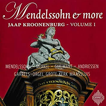 Mendelssohn & more: Volume 1