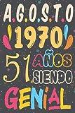 Agosto 1970 51 Años Siendo Genial, Feliz cumpleaños: 51 Cumpleaños Regalo Para Hombre, Mujer, la esposa, niños, novia, La madre, Abuelo, el padre / ... de cumpleaños 51 años / Diario de cumpleaños