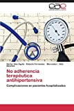 No adherencia terapéutica antihipertensiva