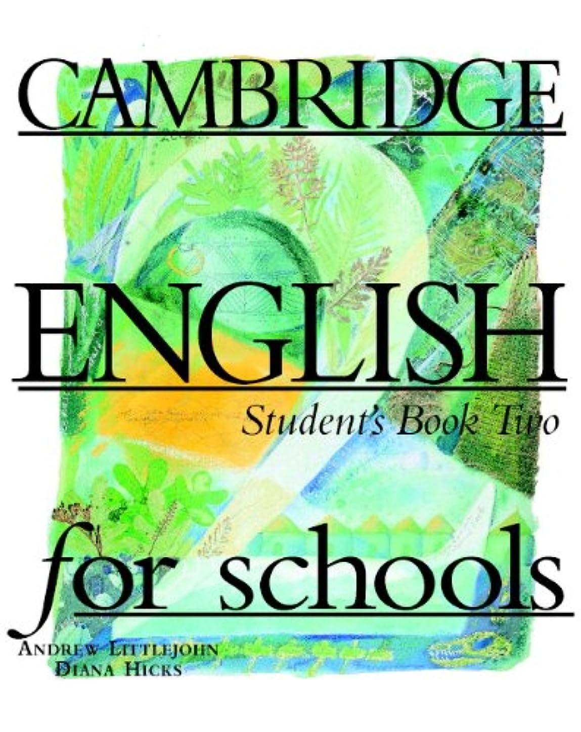 武装解除浮浪者エールCambridge English for Schools 2 Student's book